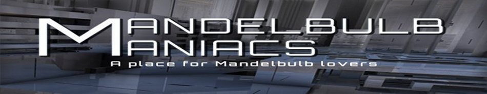 Mandelbulb Maniacs Parameters